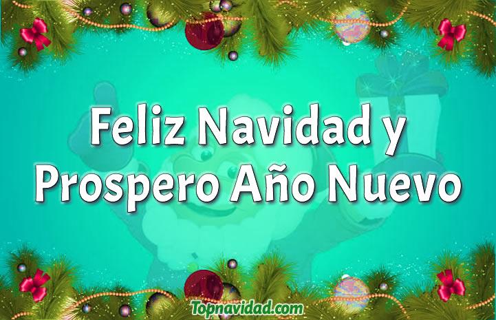 Frases de Feliz Navidad y Prospero Año Nuevo 2019