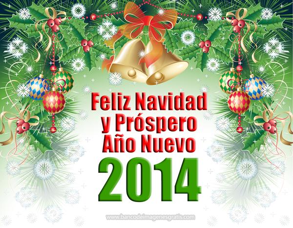 Postales de Feliz Navidad y Prospero Año Nuevo 2014