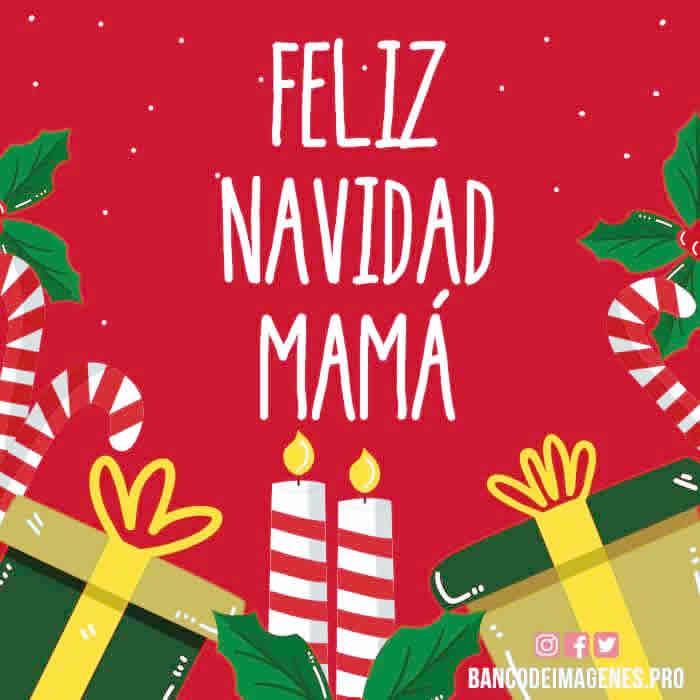 Tarjetas con Felicitaciones de Feliz Navidad mamá
